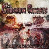 Carpe Mortem by The Crimson Ghosts