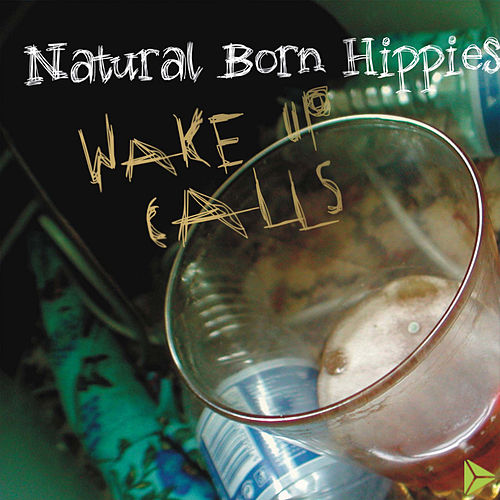Wake Up Calls by Natural Born Hippies