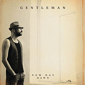 New Day Dawn von Gentleman