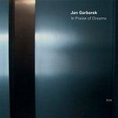 In Praise of Dreams by Jan Garbarek