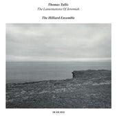 Tallis: The Lamentations Of Jeremiah by The Hilliard Ensemble
