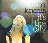 It's The City by Ulita Knaus