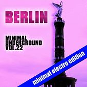 Berlin Minimal Underground, Vol. 22 von Various Artists