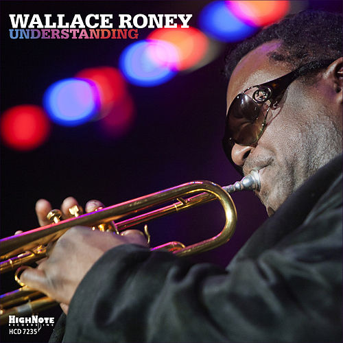Understanding by Wallace Roney
