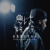 Dream Warriors by Raxstar