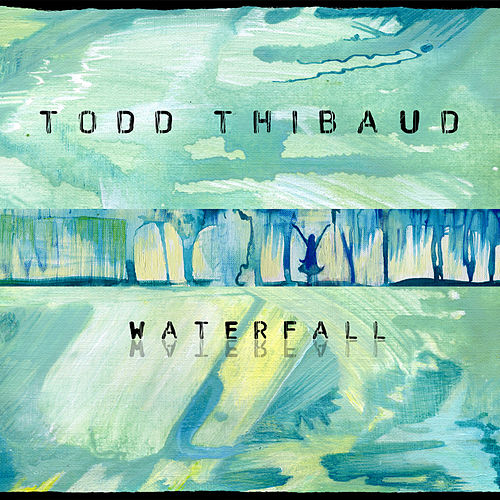 Waterfall by Todd Thibaud