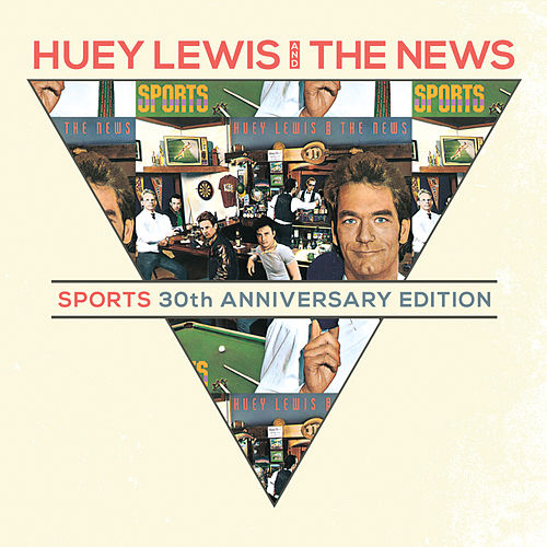 Sports 30th Anniversary Deluxe von Huey Lewis and the News
