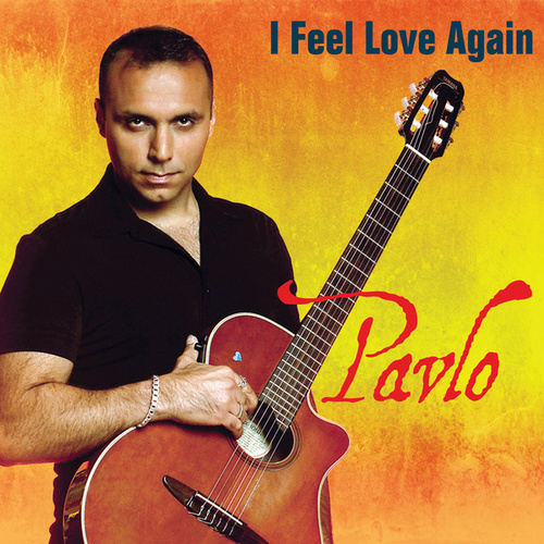 I Feel Love Again by Pavlo