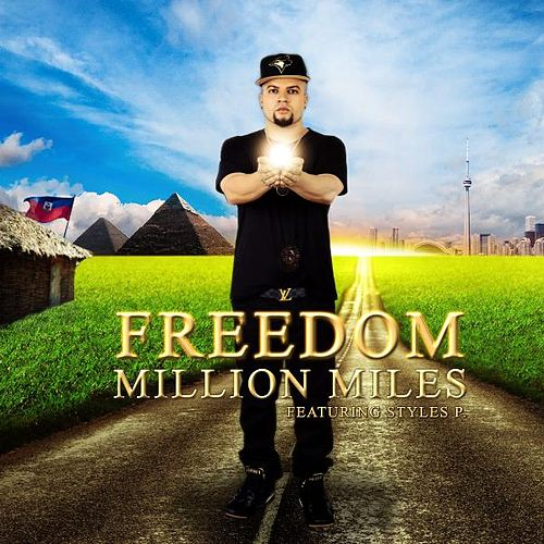 Million Miles (feat. Styles P) by Freedom (5)