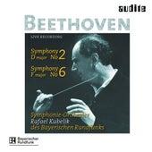 Ludwig van Beethoven: Symphony No. 2 & No. 6 de Rafael Kubelik