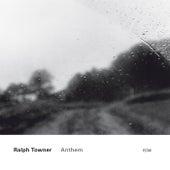 Anthem von Ralph Towner
