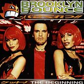 The Beginning by Brooklyn Bounce