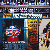 Irma Jazz Funk'n'Bossa, Vol. 2 von Various Artists