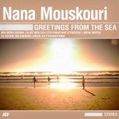 Greetings From The Sea von Nana Mouskouri