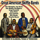 Great American Skiffle Bands: Recorded in Alabama, Texas and Tennessee de Various Artists