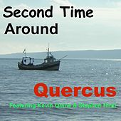 Second Time Around by Quercus