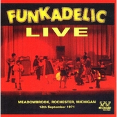 Live: Meadowbrook, Rochester, Michigan 12th September 1971 von Funkadelic