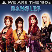 We Are The '80s de The Bangles