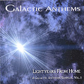 Lightyears From Home, A Galactic Anthems Sampler, Vol. 1 by Galactic Anthems