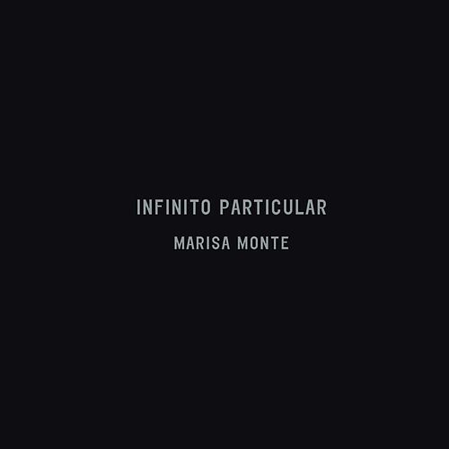 Infinito Particular by Marisa Monte