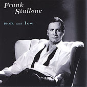 Soft And Low de Frank Stallone