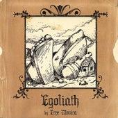 Egoliath by Free Monica