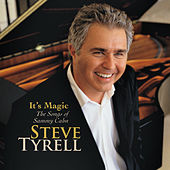 It's Magic, The Songs of Sammy Cahn de Steve Tyrell