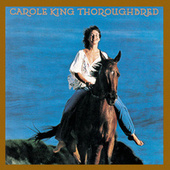 Thoroughbred by Carole King