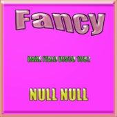 Null null (Rare Italo Disco 1982) by Fancy
