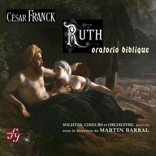 Franck: Ruth, oratorio biblique by Brigitte Antonelli