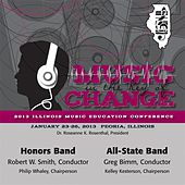 2013 Illinois Music Educators Association (IMEA): Honors Band & All-State Band de Various Artists
