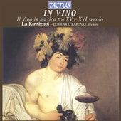 In Vino - Il Vino in musica tra XV e XVI secolo de Various Artists