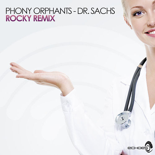 Dr. Sachs (Rocky Remix) by Phony Orphants