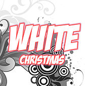 White Christmas (Christmas Songs) by Various Artists