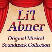 Li'l Abner (Original Musical Soundtrack Collection) by Shelly Manne