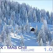 X-MAS Chill DELUXE 1.0 von Various Artists