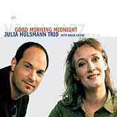 Good Morning Midnight by Julia Hülsmann Trio
