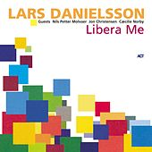 Libera Me by Lars Danielsson