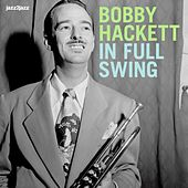 In Full Swing - Rare Live Sessions by Bobby Hackett