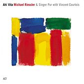 Ahi Vita by Michael Riessler