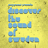 Discover the Sound of Sweden by Various Artists