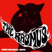 Heartbreaker/days by The Rasmus