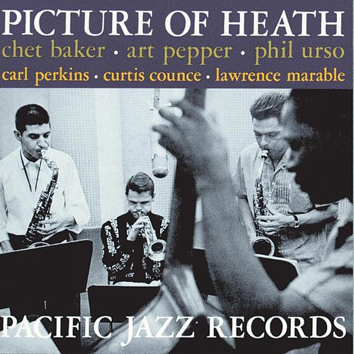 Picture Of Heath by Chet Baker