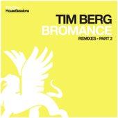 Bromance (Remixes - Part 2) by Avicii