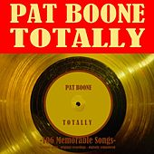 Totally: 106 Memorable Songs (Remastered) de Pat Boone