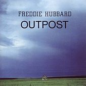 Outpost by Freddie Hubbard