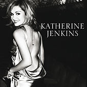 From The Heart - The Best Of Katherine Jenkins by Katherine Jenkins