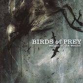Weight Of The Wound von BIRDS OF PREY