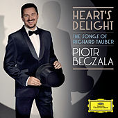 Heart's Delight - The Songs Of  Richard Tauber by Piotr Beczala