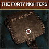 First Aid Blues de The Forty Nighters